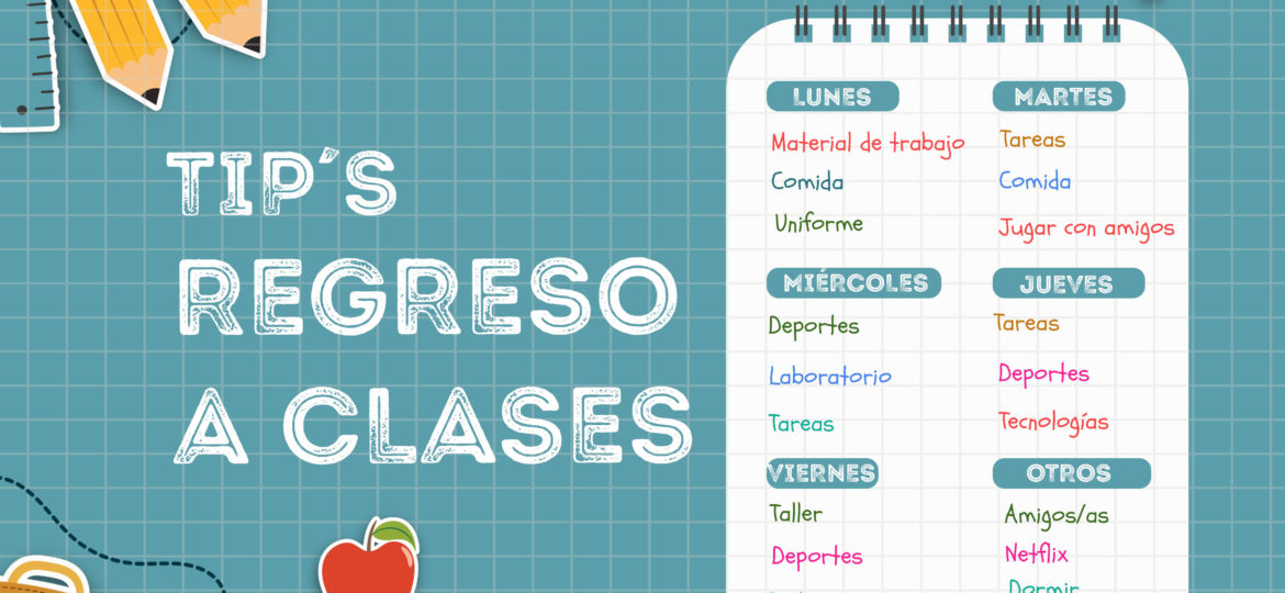 Regreso a Clases | Tips